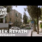 Postcard from Israel – Emek Refaim, Jerusalem