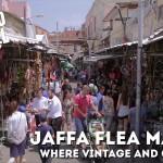Postcard from Israel: Jaffa Flea Market