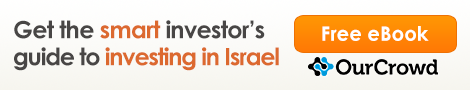 OurCrowd Free eBook: How to Invest in Israel