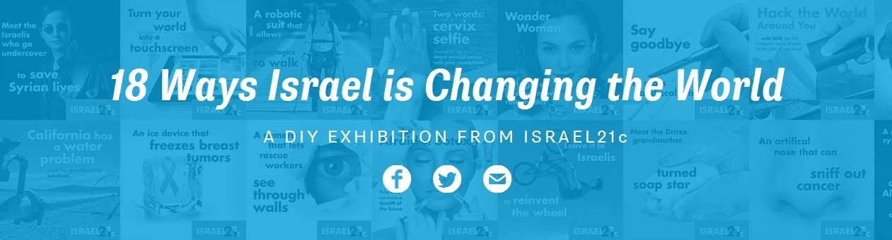 18 ways Israel is changing the world